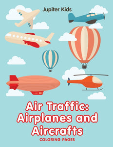 Air Traffic: Airplanes and Aircrafts (Coloring Pages)