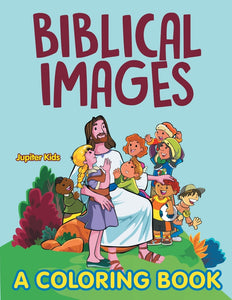 Biblical Images (A Coloring Book)