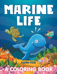 Marine Life (A Coloring Book)