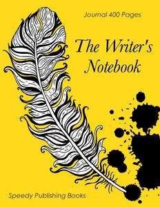 The Writers Notebook: Journal 400 Pages