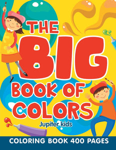 The Big Book of Colors: Coloring Book 400 Pages