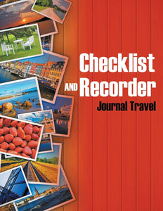 Checklist and Recorder: Journal Travel
