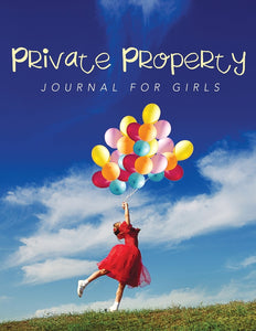 Private Property: Journal Girls