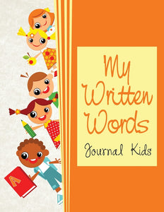 My Written Words: Journal Kids