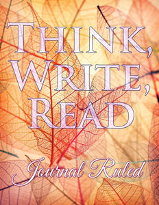 Think Write Read: Journal Ruled