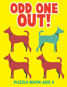 Odd One Out!: Puzzle Book Age 4