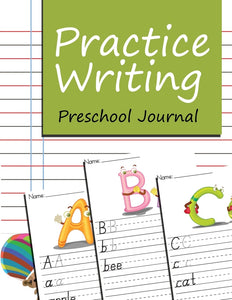 Practice Writing: Preschool Journal