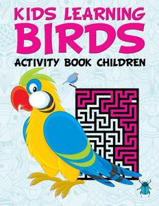 Kids Learning Birds: Activity Book Children