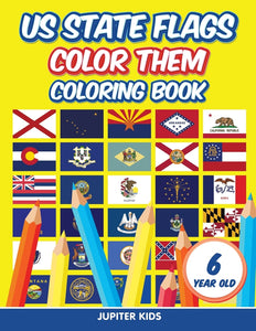 US State Flags - Color Them: Coloring Book 6 Year Old