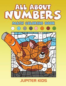 All About Numbers: Math Coloring Book