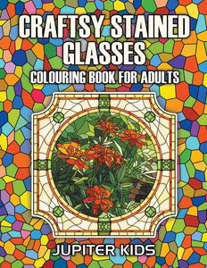Craftsy Stained Glasses: Colouring Book For Adults