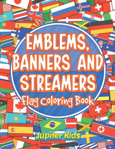 Emblems Banners and Streamers: Flag Coloring Book