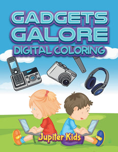 Gadgets Galore: Digital Coloring