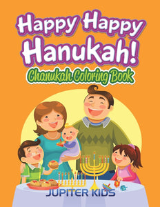 Happy Happy Hanukah!: Chanukah Coloring Book