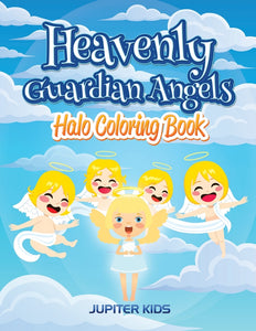 Heavenly Guardian Angels: Halo Coloring Book