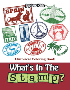 Whats In The Stamp: Historical Coloring Book