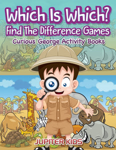 Which Is Which Find The Difference Games: Curious George Activity Books