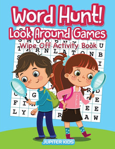 Word Hunt! Look Around Games: Wipe Off Activity Book / Hidden PICS