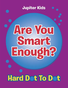 Are You Smart Enough: Hard Dot To Dot