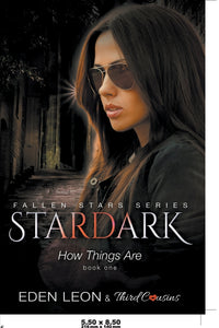 Stardark - How Things Are (Book 1) Fallen Stars Series
