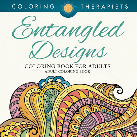 Entangled Designs Coloring Book For Adults - Adult Coloring Book