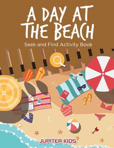A Day at the Beach: Seek and Find Activity Book