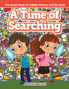 A Time of Searching: The Great Book of Hidden Picture Activity Book