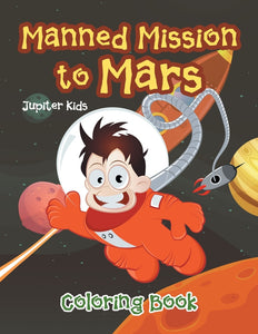 Manned Mission to Mars Coloring Book