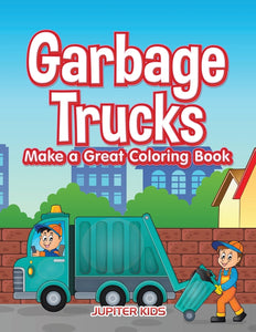 Garbage Trucks Make a Great Coloring Book