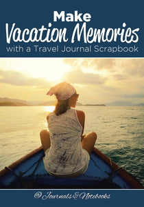 Make Vacation Memories with a Travel Journal Scrapbook