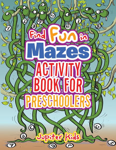 Find Fun in Mazes Activity Book for Preschoolers