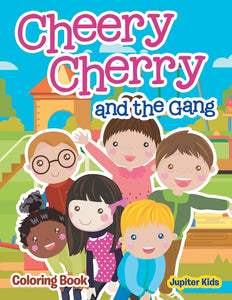 Cheery Cherry and the Gang Coloring Book