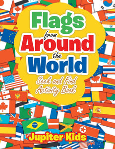 Flags From Around the World: Seek and Find Activity Book