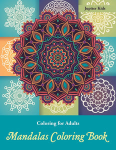 Coloring Books For Adults: Mandalas Coloring Book