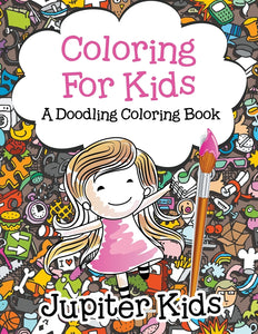 Coloring For Kids a Doodling Coloring Book