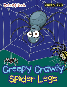 Creepy Crawly Spider Legs Coloring Book