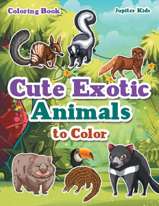 Cute Exotic Animals to Color Coloring Book