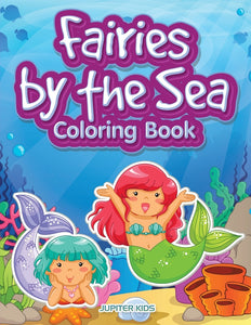 Fairies by the Sea Coloring Book