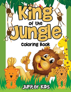King of the Jungle Coloring Book