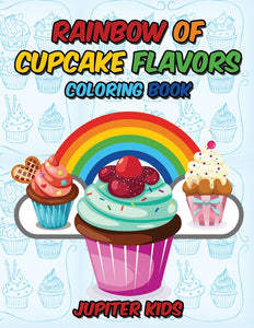 Rainbow Of Cupcake Flavors Coloring Book