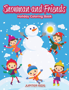 Snowman and Friends: Holiday Coloring Book