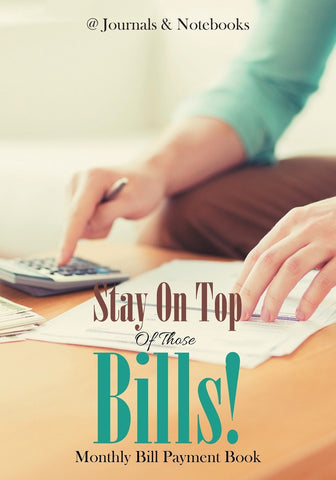 Stay On Top Of Those Bills! Monthly Bill Payment Book