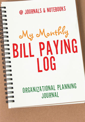 My Monthly Bill Paying Log Organizational Planning Journal