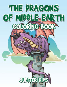 The Dragons of Middle Earth Coloring Book