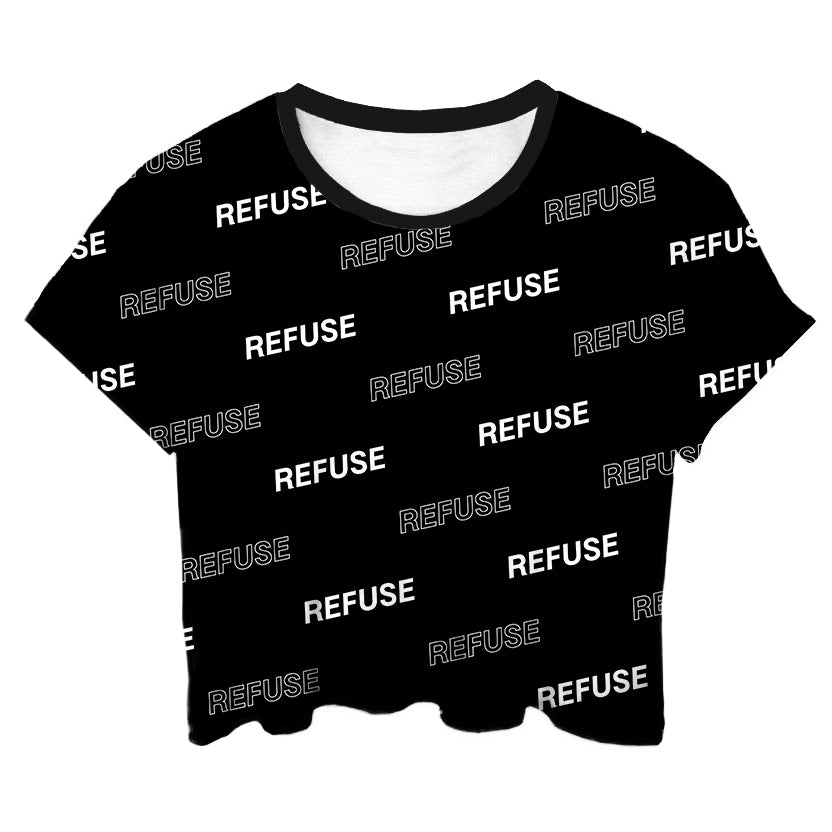 Refuse All Over Black Crop Top - LifeBeingDest