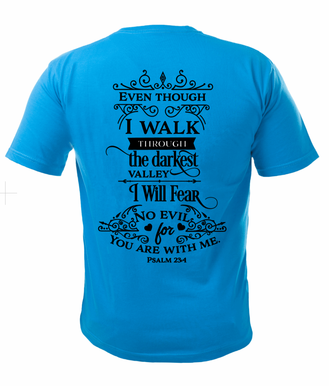 I Will Fear No Evil Short Sleeve Tshirt For Him