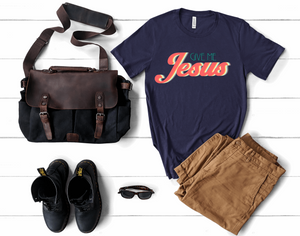Give Me Jesus Short Sleeve Tshirt For Him