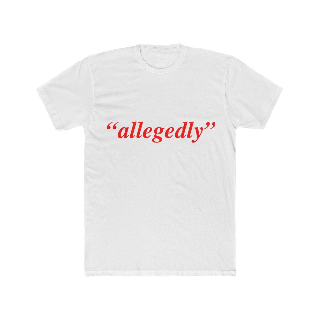"Red and White ""allegedly' T-Shirt - HeritageHill"