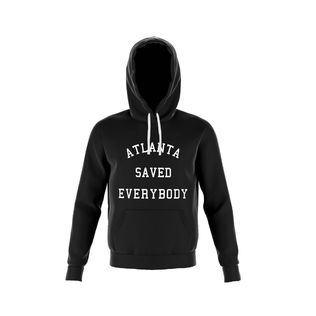 Atlanta Saved Everybody BLK Hoodie - HeritageHill
