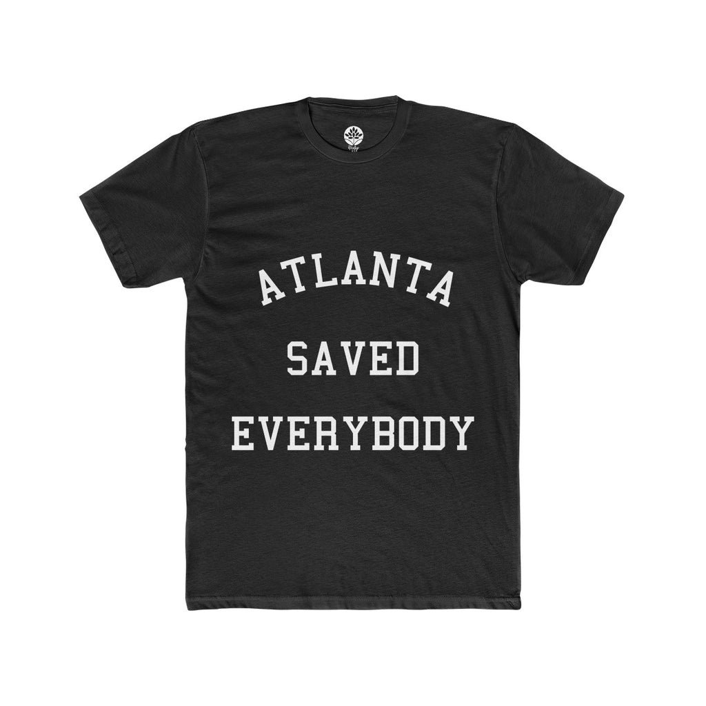 Atlanta Saved Everybody BLK T-Shirt - HeritageHill